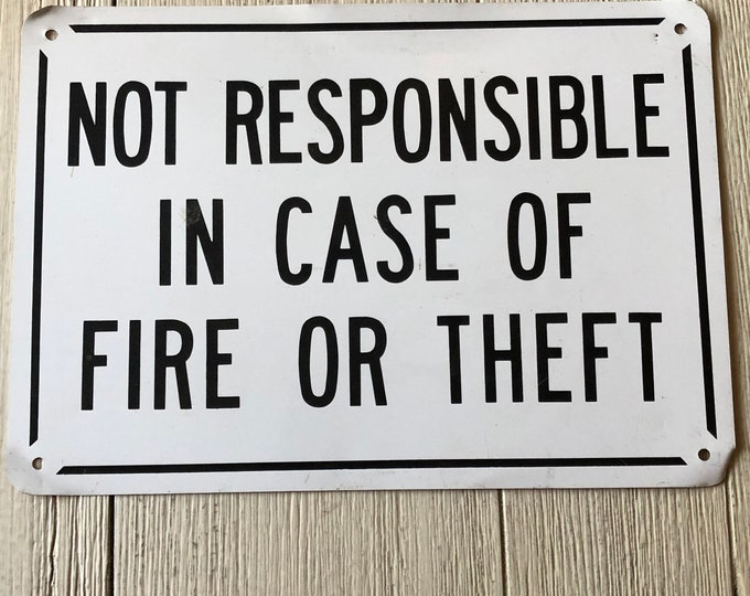 Vintage Metal Not Responsible Sign Black & White Industrial Decor