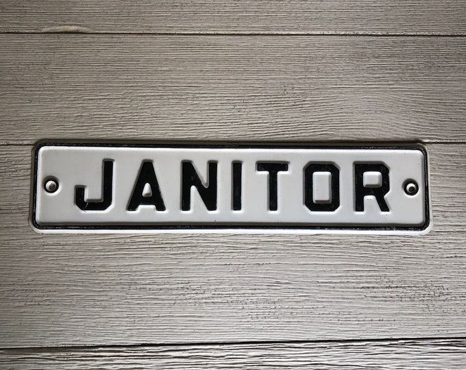 Janitor Vintage Metal Sign Black & White