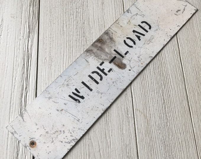 Wide Load Sign Industrial Metal Vintage Wall Decor