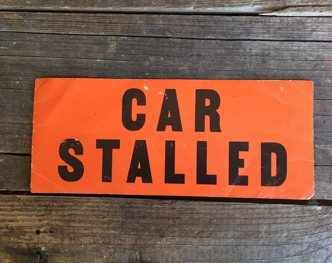 Vintage Sign Two-sided Car Stalled Delivery