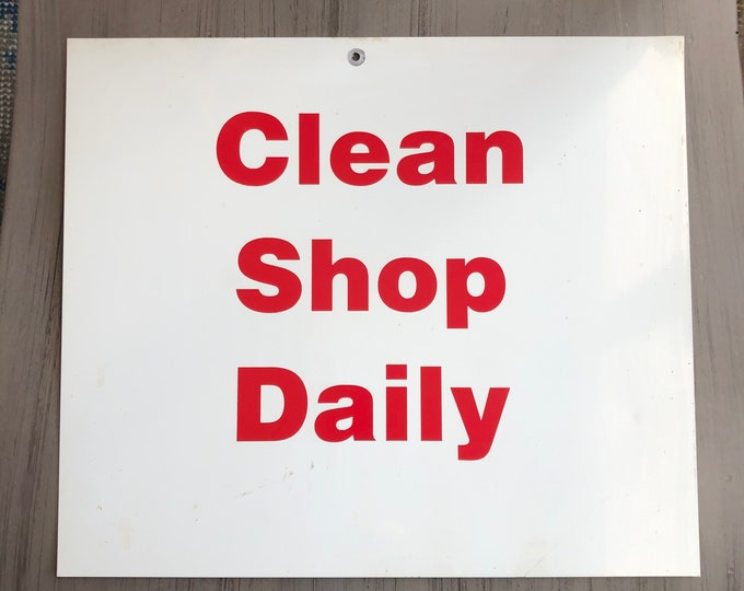 Vintage Metal Clean Shop Daily Sign Red White Industrial Decor