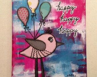 Happy Happy Happy Mixed Media Original Art Canvas 8x10 // Graduation Gift,  Wall Art,  Home Decor,  Gift Idea