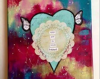 Keep Joy in Your Heart Mixed Media Original Art Canvas 8x10, Graduation Gift,  Wall Art,  Home Decor,  Gift Idea, Valentine's Day