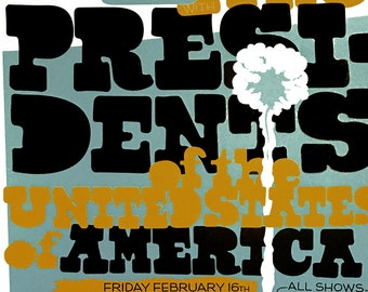 Presidents of the United States of America poster by Shawn Wolfe