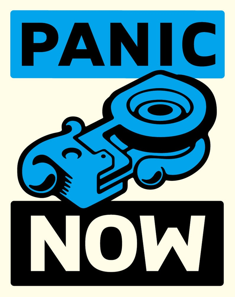 Panic Now poster by Shawn Wolfe 2012 image 0