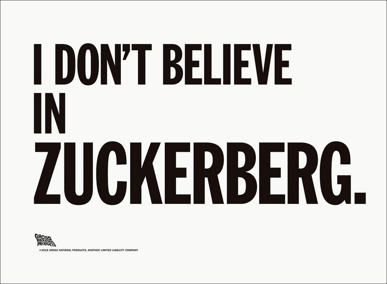 I Don't Believe In Zuckerberg.  poster by Shawn Wolfe image 0