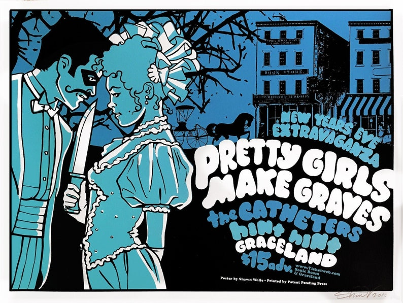 Pretty Girls Make Graves / Catheters poster by Shawn Wolfe image 0