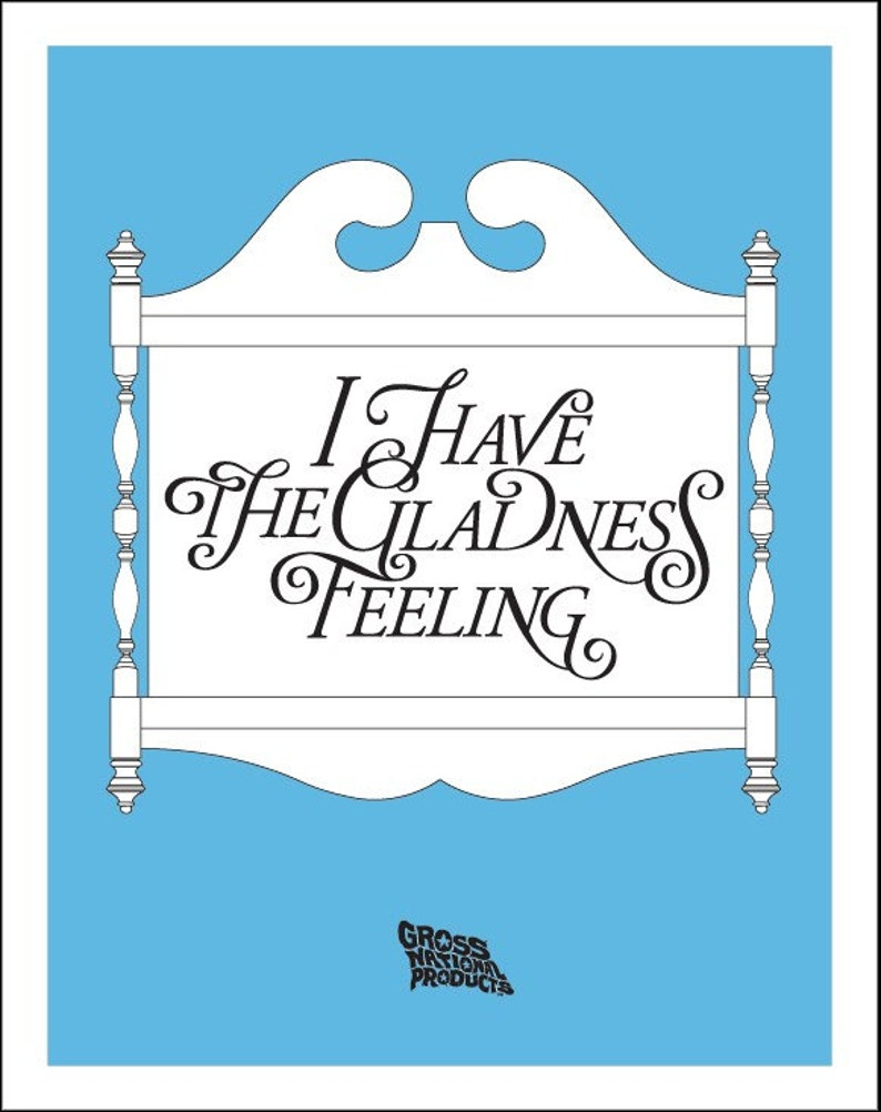 Gladness Feeling poster by Shawn Wolfe image 0