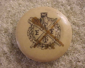 Vintage Pinback Button - F. F. S. T.