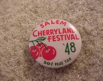 Advertising Pinback Button - 1948 Salem Cherryland Festival