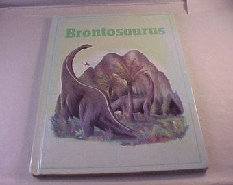 1981 Brontosaurus Illustrated Children's Book on Dinosaurs