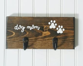 Dog Mom and Paw Print Wood Sign with Key Hook and Leash Hook, Gift for Dog Mom, Key Holder, Leash Holder, Dog Mom Gift, Key and Leash Holder