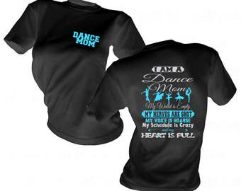 d9844d5d4c4e I am a Dance Mom Shirt - Dance Mom Gear - Cheering on your dancer Shirt - Dance  Mom T Shirt - Dance Mom Apparel - Ballet Mom Shirt - Dancing
