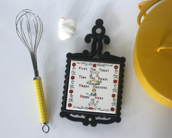 Retro Hot Plate Vintage 1960s Ceramic Cast Iron Trivet First The Toast Then The Roast Happy Hostess Happy Host