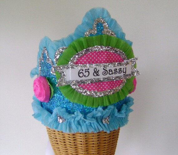 65th Birthday Party Hat Crown Adult 65 Sassy Or Customize