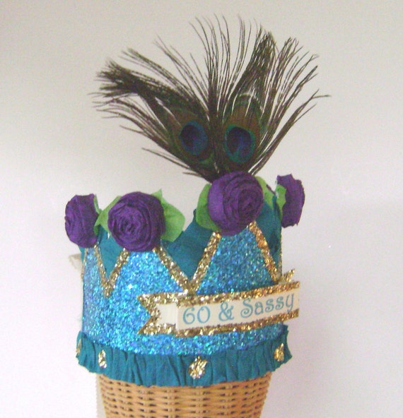 60th Birthday Party Crown Hat Peacock 60 SASSY Or Customize