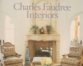 Charles Faudree Interiors-Great Reference Book for French Design FREE USA Shipping