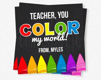 You Color My World Tag, Teacher Gift Tags, Crayons Gift Tag, End of School Year Tag, Printable Gift Tag