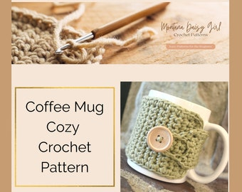 Instant Download - Coffee Mug Cozy Crochet Pattern - May sell finished product, Beginner Crochet Project, Easy Crochet Pattern