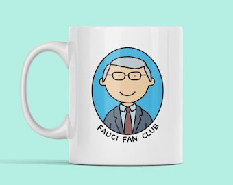 Dr. Fauci Fan Club Mug