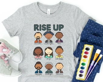 Hamilton Rise Up Kids T-Shirt | Alexander Hamilton, Schuyler Sisters | Youth, Toddler & Infant Sizes