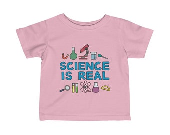 Science is Real Infant Fine Jersey Tee