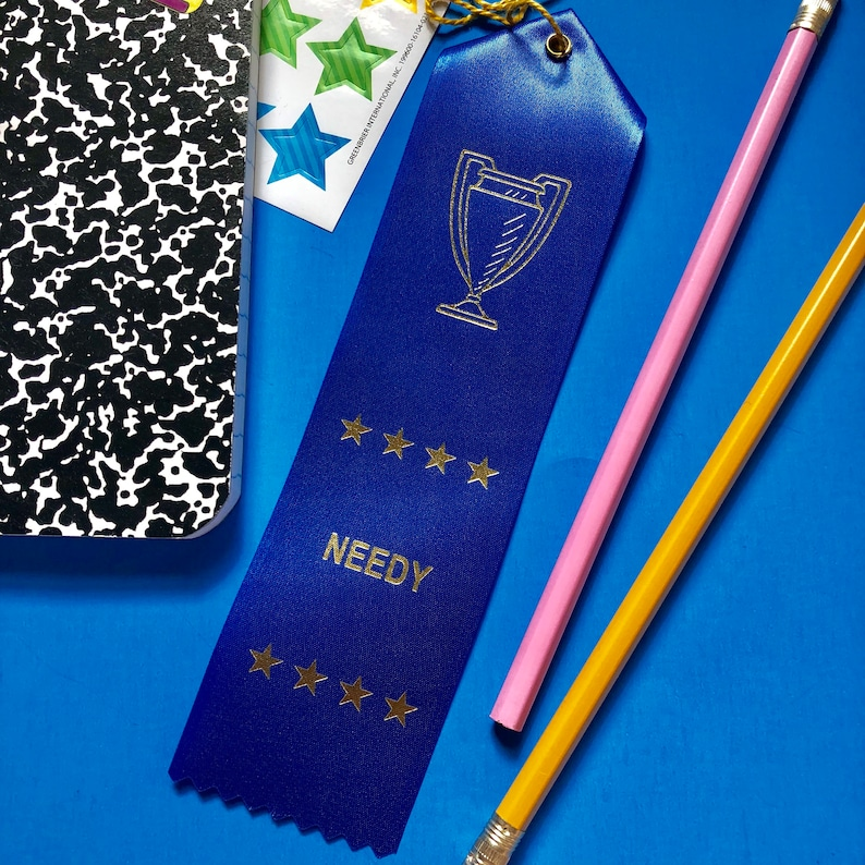 Needy Needy Af Snarky Gift Adulting Award Ribbon Award Etsy