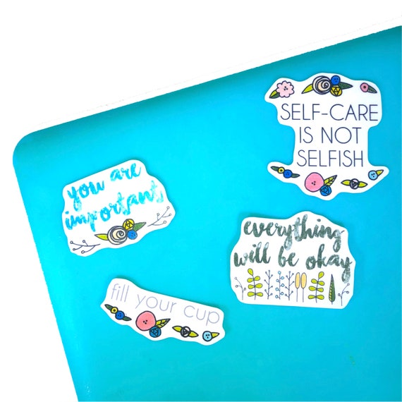Self Care Stickers Positive Quotes Positive Quote Stickers Etsy