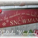 In The Meadow We Can Build a Snowman, Wood Wall Sign, Typography, Word Art, Primitive