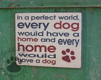 In A Perfect World, Dog, Word Art, Primitive Wood Wall Sign, Typography, SubwayArt, Handmade