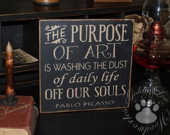 Picasso, The Purpose Of Art, Typography Word Art , Primitive Sign