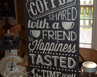 Coffee With A Friend, Chalkboard Art, Word Art,Typography Pine Wall Sign