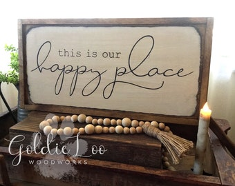 This is Our Happy Place, Farmhouse,Rustic, Primitive Wall Sign