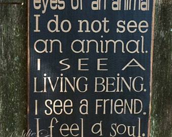 The Eyes Of An Animal, Primitve Word Art Typography Pine Wall Sign