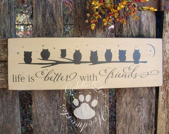 Life Is Better With Friends, Primitive, Word Art, Typography, Subway Art, Handmade sign