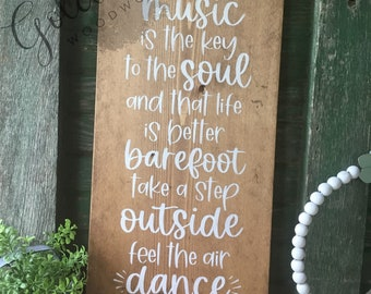 I Believe Music is the Soul, Farmhouse , Rustic, Wood Wall Sign.