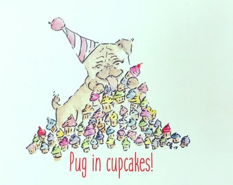 Pug Birthday Card, Pug in cupcakes, doodle, made on recycled paper, comes with envelope and seal