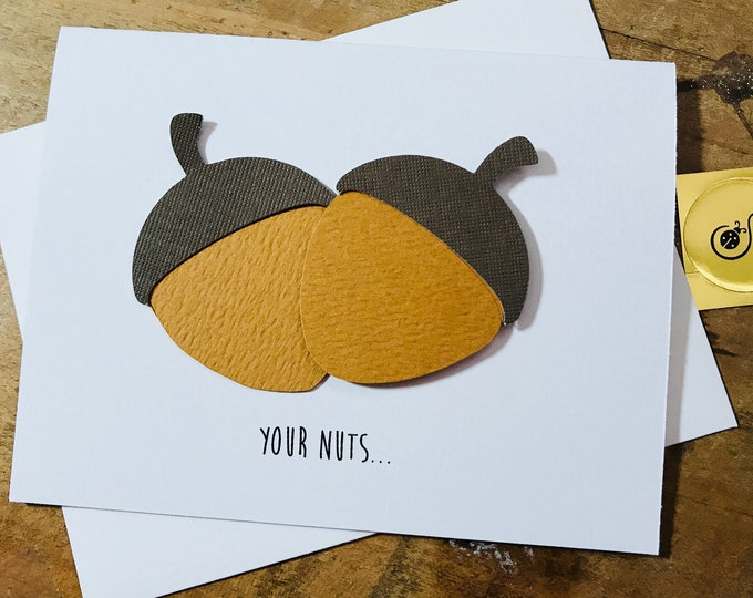 Naughty Card, I Like Your Nuts, inappropriate card, made on recycled paper, comes with envelope and seal