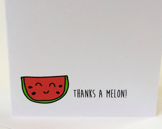Thank You Cards, Watermelon Thank You Cards, Watermelon Pun, Thanks a Melon, made on recycled paper, comes with envelope and seal