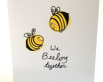 We Bee Long Together, I love you,  Bee Doodle, Bee Pun Card, Love Card, recycled card and envelope