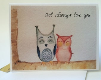 Owl Card, Owl always love you, watercolor card, recycled paper, with envelope and seal, anniversary, valentines day