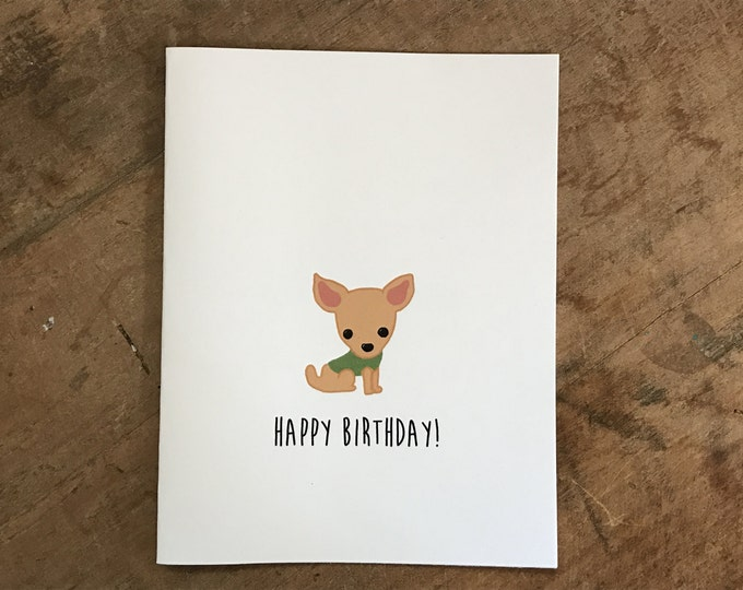 Chihuahua Birthday Card, Birthday Card from the Dog, Birthday Card from the Chihuahua, made on recycled paper, comes with envelope and seal