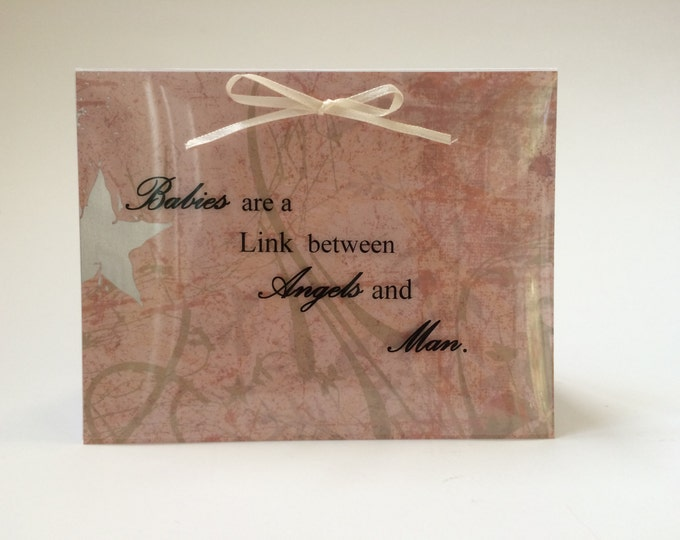 New Baby Card, Babies Are A Link Between Angels and Man, Elegant Congratulations On Your New Baby Card, on recycled paper, comes with seal