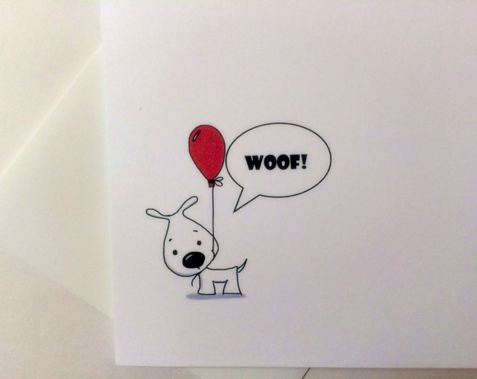 Woof is dog for happy birthday, Card, Dog Birthday Card, made on recycled paper, comes with envelope and seal