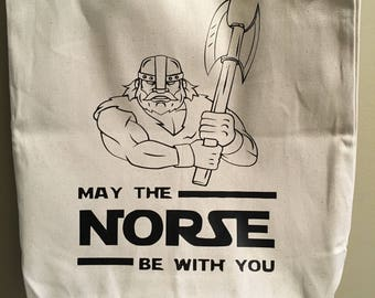 May The  Norse Be With You Tote
