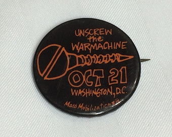 October 21 1967 March on the Pentagon Washington DC Unscrew the Machine pin pinback button National Mobilization to End War in Vietnam
