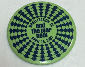 1960s Mobilization to End War Now April 15, 1967 large pin pinback button anti-Vietnam War protest Martin Luther King Jr. march on UN NYC