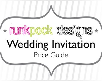 RunkPock Designs Price Guide for Wedding Invitations