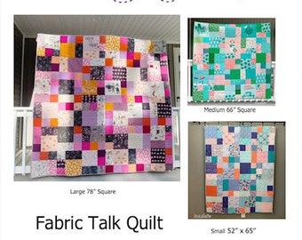 Fabric Talk Quilt Pattern