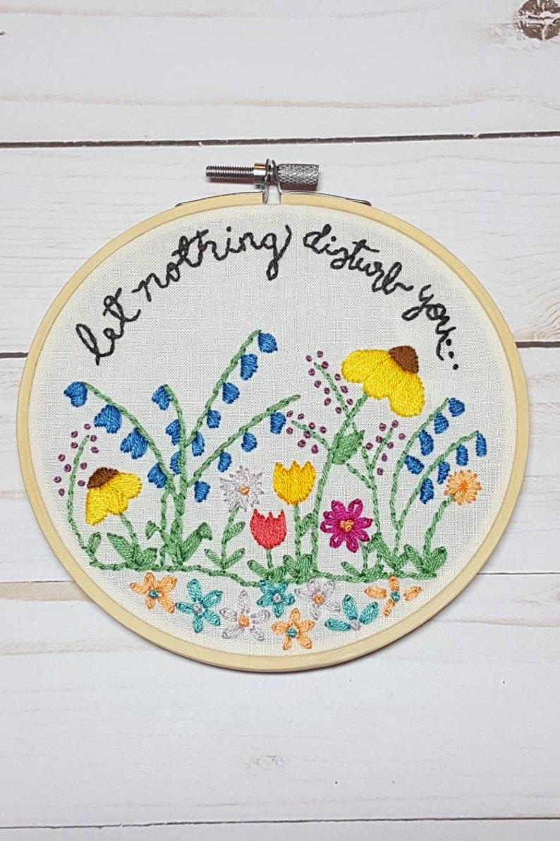 Peace Wildflower Embroidery Hoop Let Nothing Disturb You image 0